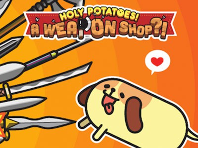 Holy Potatoes! A Weapon Shop?!