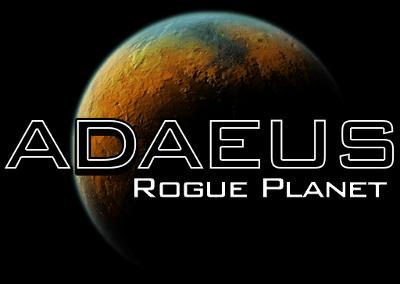 Adaeus: Rogue Planet