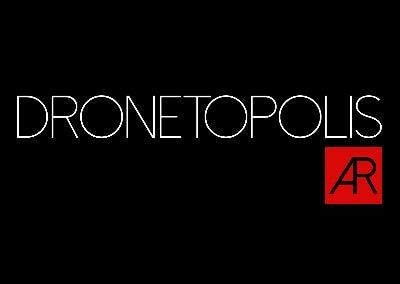 Dronetopolis AR