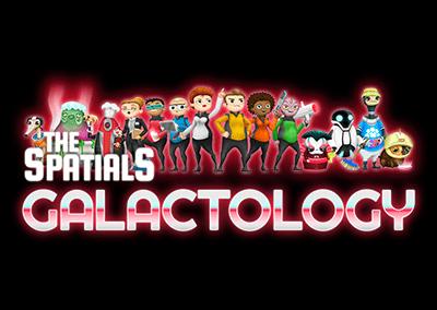 The Spatials: Galactology